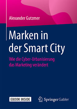 Gutzmer, Alexander - Marken in der Smart City, ebook