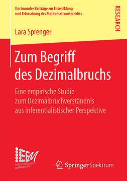 Sprenger, Lara - Zum Begriff des Dezimalbruchs, ebook