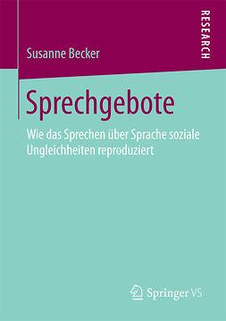 Becker, Susanne - Sprechgebote, ebook