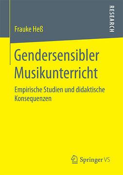 Heß, Frauke - Gendersensibler Musikunterricht, ebook