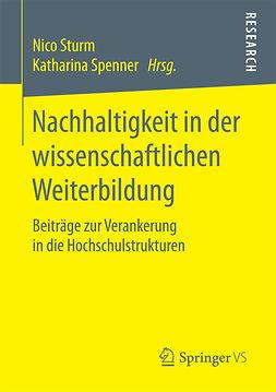 Spenner, Katharina - Nachhaltigkeit in der wissenschaftlichen Weiterbildung, ebook