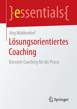 Middendorf, Jörg - Lösungsorientiertes Coaching, ebook