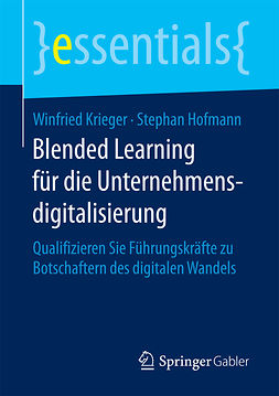 Hofmann, Stephan - Blended Learning für die Unternehmensdigitalisierung, ebook