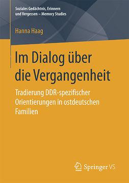 Haag, Hanna - Im Dialog über die Vergangenheit, ebook