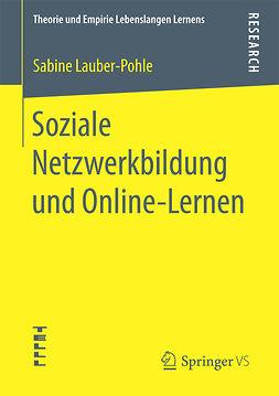Lauber-Pohle, Sabine - Soziale Netzwerkbildung und Online ‐Lernen, ebook