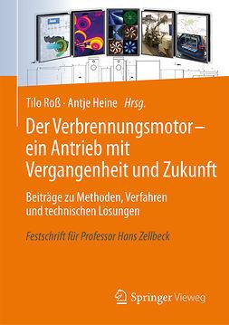 Heine, Antje - Der Verbrennungsmotor - ein Antrieb mit Vergangenheit und Zukunft, ebook