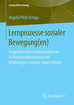 Ortega, Angela Pilch - Lernprozesse sozialer Bewegung(en), ebook