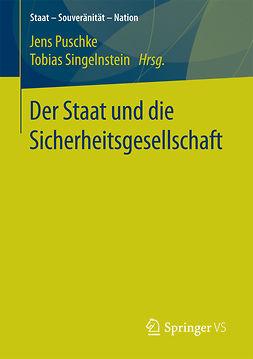 Puschke, Jens - Der Staat und die Sicherheitsgesellschaft, ebook