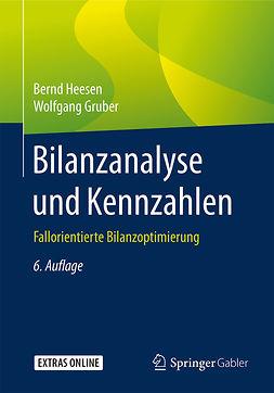 Gruber, Wolfgang - Bilanzanalyse und Kennzahlen, ebook