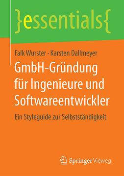 Dallmeyer, Karsten - GmbH-Gründung für Ingenieure und Softwareentwickler, e-bok