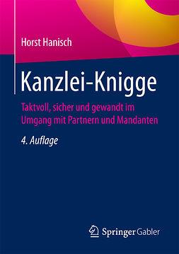 Hanisch, Horst - Kanzlei-Knigge, ebook