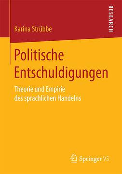 Strübbe, Karina - Politische Entschuldigungen, ebook
