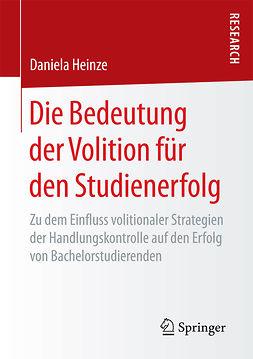 Heinze, Daniela - Die Bedeutung der Volition für den Studienerfolg, ebook