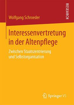 Schroeder, Wolfgang - Interessenvertretung in der Altenpflege, ebook