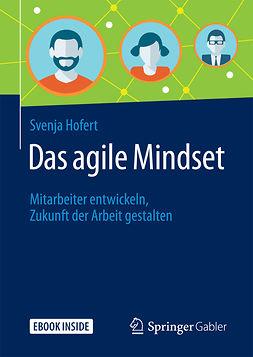 Hofert, Svenja - Das agile Mindset, ebook