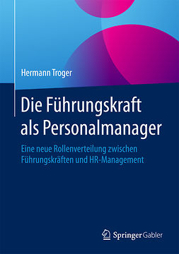 Troger, Hermann - Die Führungskraft als Personalmanager, e-bok