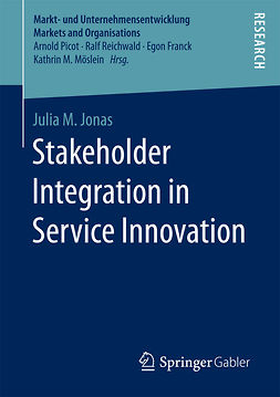 Jonas, Julia M. - Stakeholder Integration in Service Innovation, e-kirja