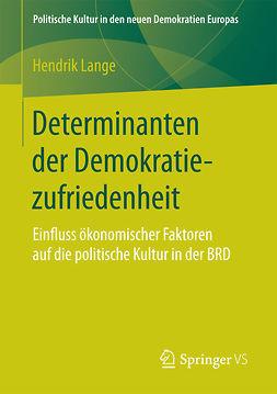 Lange, Hendrik - Determinanten der Demokratiezufriedenheit, ebook