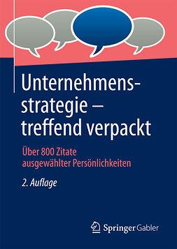 - Unternehmensstrategie - treffend verpackt, ebook