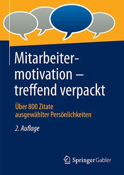 - Mitarbeitermotivation - treffend verpackt, ebook