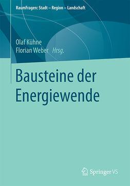 Kühne, Olaf - Bausteine der Energiewende, e-kirja