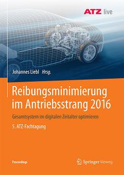 Liebl, Johannes - Reibungsminimierung im Antriebsstrang 2016, ebook