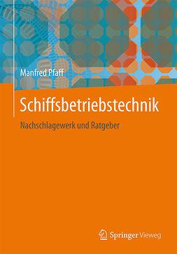 Pfaff, Manfred - Schiffsbetriebstechnik, ebook