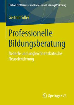 Siller, Gertrud - Professionelle Bildungsberatung, ebook