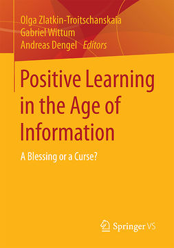 Dengel, Andreas - Positive Learning in the Age of Information, ebook