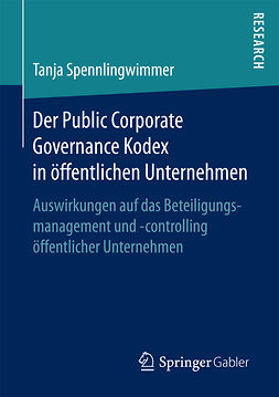 Spennlingwimmer, Tanja - Der Public Corporate Governance Kodex in öffentlichen Unternehmen, ebook