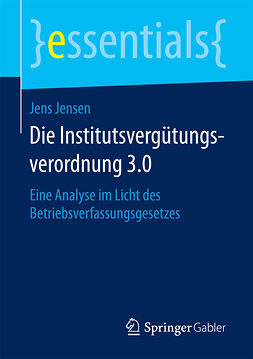 Jensen, Jens - Die Institutsvergütungsverordnung 3.0, ebook