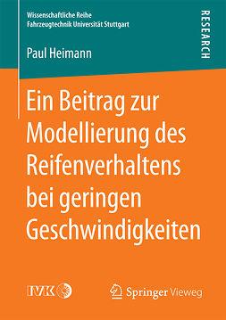 Heimann, Paul - Ein Beitrag zur Modellierung des Reifenverhaltens bei geringen Geschwindigkeiten, ebook