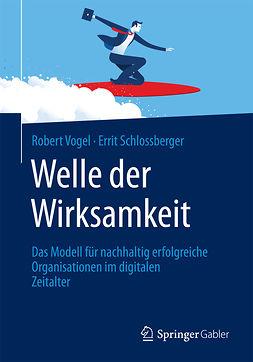 Schlossberger, Errit - Welle der Wirksamkeit, ebook