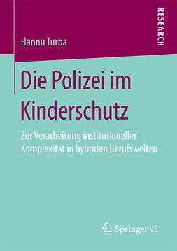 Turba, Hannu - Die Polizei im Kinderschutz, ebook