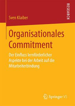 Klaiber, Sven - Organisationales Commitment, ebook