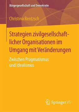 Rentzsch, Christina - Strategien zivilgesellschaftlicher Organisationen im Umgang mit Veränderungen, ebook