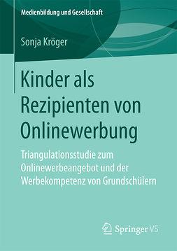 Kröger, Sonja - Kinder als Rezipienten von Onlinewerbung, ebook