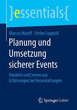 Luppold, Stefan - Planung und Umsetzung sicherer Events, ebook