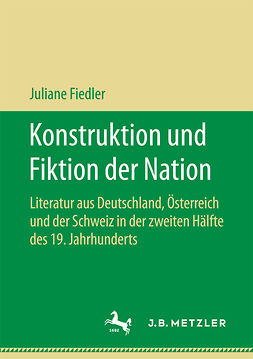 Fiedler, Juliane - Konstruktion und Fiktion der Nation, ebook