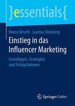 Nirschl, Marco - Einstieg in das Influencer Marketing, e-bok