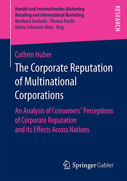 Huber, Cathrin - The Corporate Reputation of Multinational Corporations, e-bok