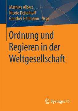 Albert, Mathias - Ordnung und Regieren in der Weltgesellschaft, ebook