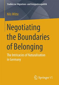 Witte, Nils - Negotiating the Boundaries of Belonging, ebook