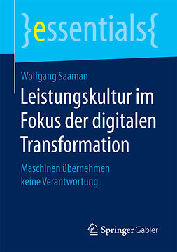 Saaman, Wolfgang - Leistungskultur im Fokus der digitalen Transformation, ebook