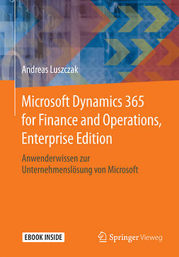 Luszczak, Andreas - Microsoft Dynamics 365 for Finance and Operations, Enterprise Edition, e-kirja