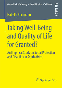 Bertmann, Isabella - Taking Well‐Being and Quality of Life for Granted?, ebook