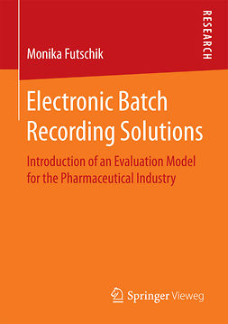 Futschik, Monika - Electronic Batch Recording Solutions, ebook