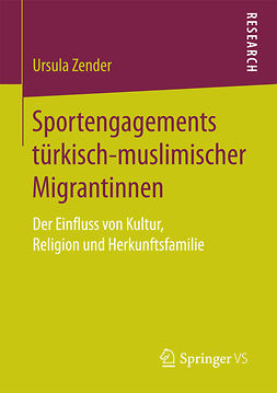 Zender, Ursula - Sportengagements türkisch-muslimischer Migrantinnen, ebook