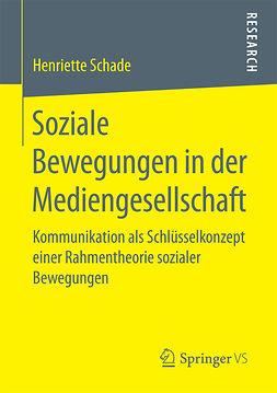 Schade, Henriette - Soziale Bewegungen in der Mediengesellschaft, ebook
