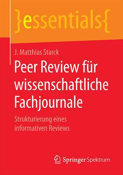 Starck, J. Matthias - Peer Review für wissenschaftliche Fachjournale, ebook